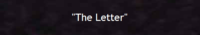 """The Letter"""